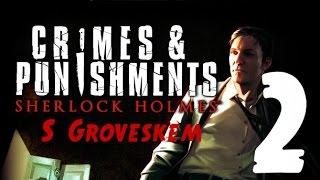 Let's Play Sherlock Holmes: Crimes and Punishments... Jak prosté, drahý Watsone! [1080p] CZ