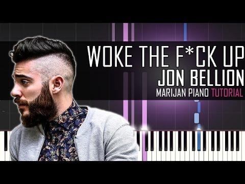 How To Play: Jon Bellion - Woke The F*ck...