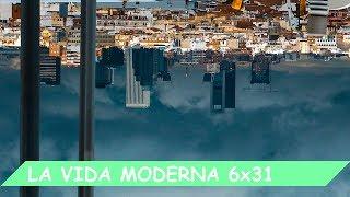 La Vida Moderna | 6x31 | Programa de repuesto