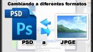 Tutorial como guardar y cambiarle el formato a una imagen en Photoshop.