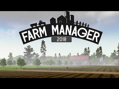 Farm Manager 2018 - #8 Setting Up Our First Fields - Farm Manager 2018 Gameplay