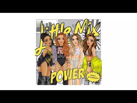 Little Mix - Power ft. Stormzy (Audio)