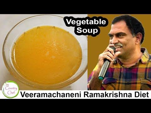 Veeramachaneni Ramakrishna Diet - Vegetable Soup | Mix-Veg Clear Soup | Restaurant Secrets Revealed