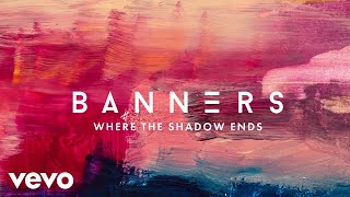 BANNERS, Young Bombs - Where The Shadow Ends (Official Audio)