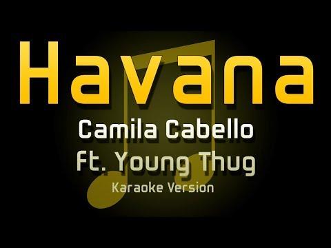 Havana - Camila Cabello ft. Young Thug (KARAOKE)