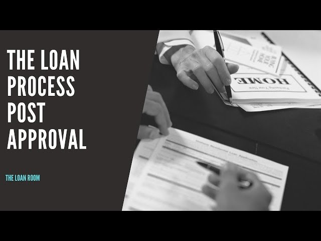 The Home Loan Process Australia (Post Approval)