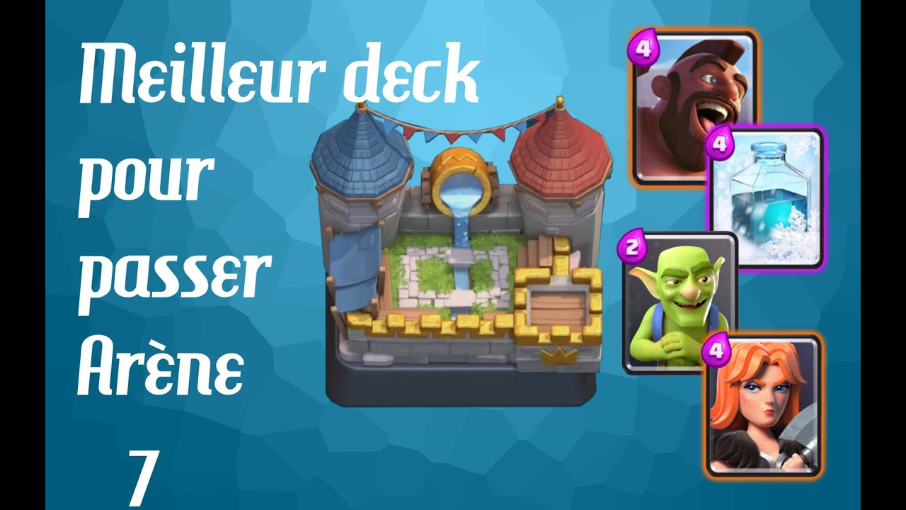 Le meilleur deck pour passer ar ne 7 clash royale youtube for Clash royale meilleur deck arene 7