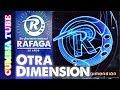 Ráfaga - Otra Dimensión | Disco Completo