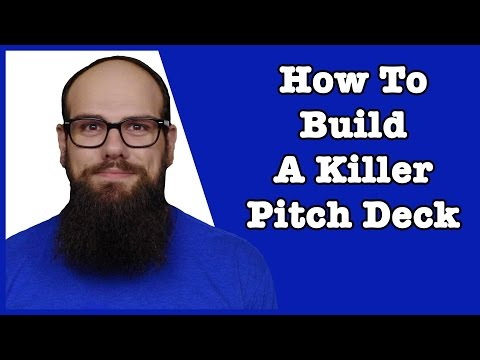 How to Build a Killer Pitch Deck | Startup Pitch Deck Tips | How to Pitch to Investors
