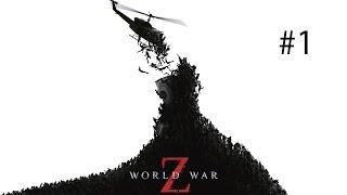 Прохождение World War Z #1- Начало