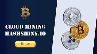 Hashshiny.io Cloud Mining 2020 App