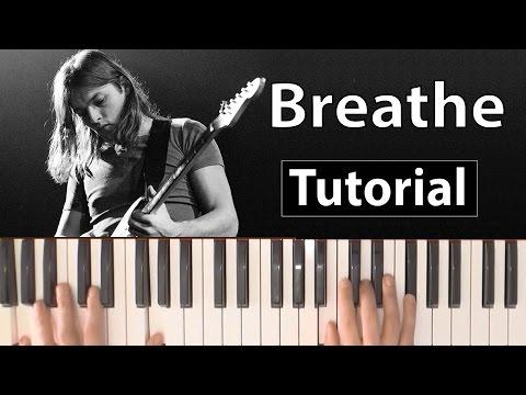 """Como tocar """"Breathe""""(Pink Floyd) - Piano tutorial, partitura y Mp3"""