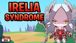 Irelia Syndrome