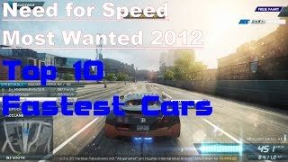 Need for Speed Most Wanted 2012 - Top 10 Fastest Cars