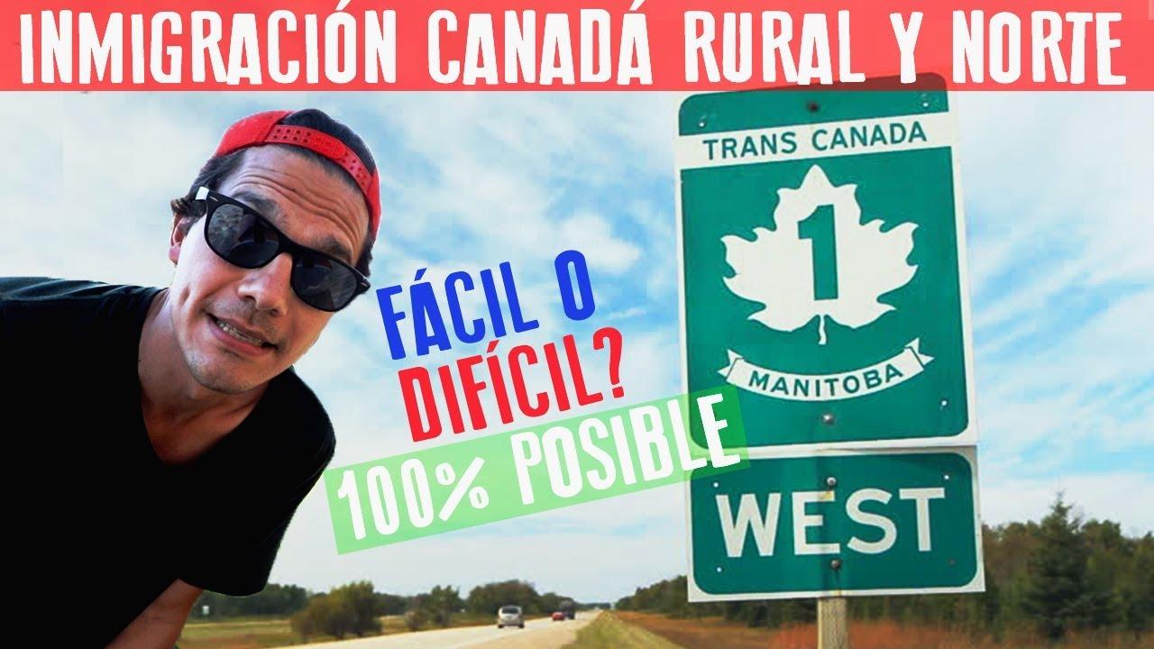 Aplicar Para Inmigración Rural Y Norte Canadá Qué Piden Como Lograrlo Analizo Los Requisitos Youtube