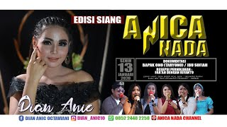 Gambar cover LIVE ANICA NADA (DIAN ANIC) | EDISI siang 13 JANUARI 2020 | ENDER | PANGENAN | CIREBON