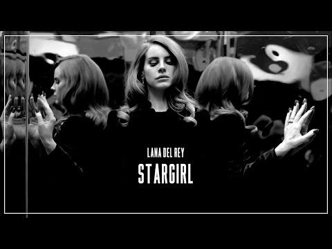 Lana Del Rey — Stargirl