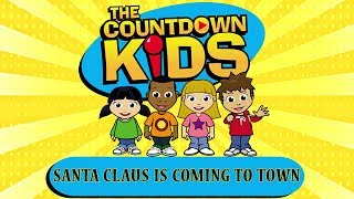 Download Mp3 Santa Claus Is Coming To Town - The Countdown Kids | Kids Songs & Nursery Rh