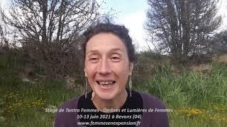 """Présentation du stage Tantra Femmes """"Ombres et Lumières de Femmes"""""""