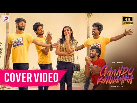 Gaandu Kannamma Cover Video | Vivek-Mervin | Ku Karthik