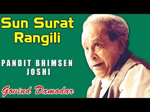 Sun Surat Rangili   Pandit Bhimsen Joshi   (Album: Govind Damodar Bhajan on Lord Krishna)