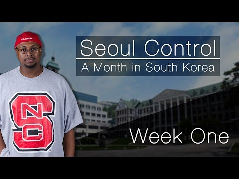 Seoul Control: A Month in South Korea – Week One