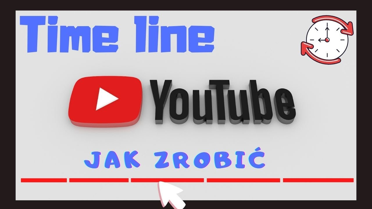 Time line na pasku youtube jak ustawić?