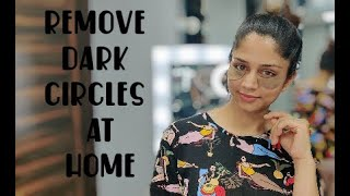 Remove dark circles at home / two easy home remedies