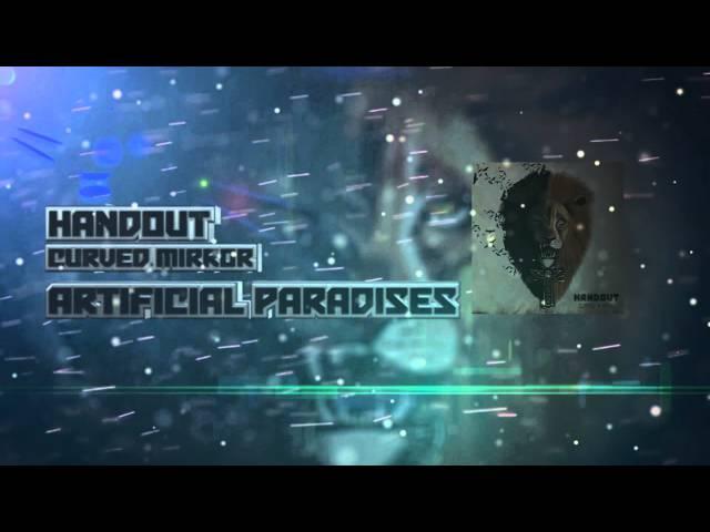 Handout - Artificial Paradises
