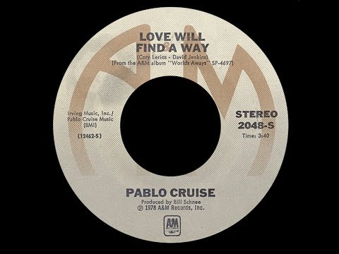 Pablo Cruise ~ Love Will Find A Way 1978 Extended Meow Mix mp3