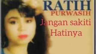 Download Lagu Ratih purwasih - jangan sakiti hatinya mp3