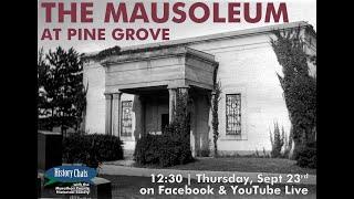 video thumbnail: History Chats | The Mausoleum at Pine Grove