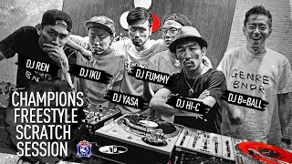 GENRE BNDR - Scratch Session 1 : Hi-C, Iku, Fummy, Ren, Yasa & B=BALL