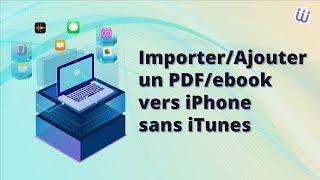 Importer/Ajouter PDF/iBook vers iPhone 6s/6/5s/5/4s directement sans iTunes