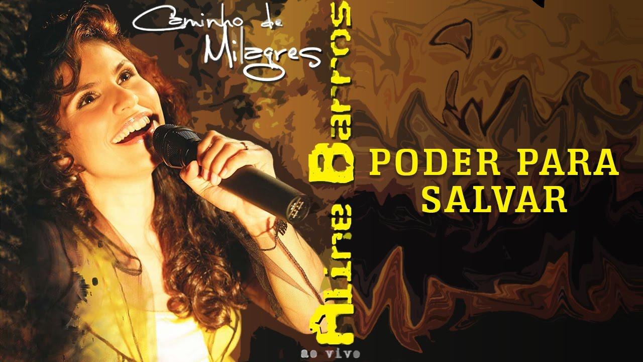 Poder Para Salvar Cd Caminho De Milagres Aline Barros Youtube