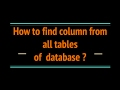 How to find column from all tables of database?