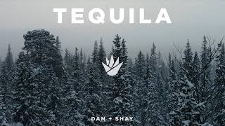 Dan + Shay - Tequila [MP3 Free Download]