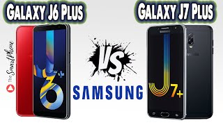 samsung Galaxy J7 Plus (2018) Vs  Galaxy J7 - Specs Comparison
