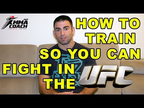 How To Get Into The UFC - How Should You Train To Make It?
