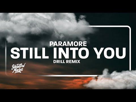 Paramore - Still Into You [Drill Remix] (Lyrics) [TikTok Son