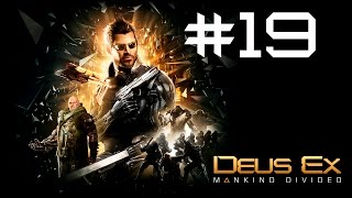 Прохождение Deus Ex: Mankind Divided Часть 19