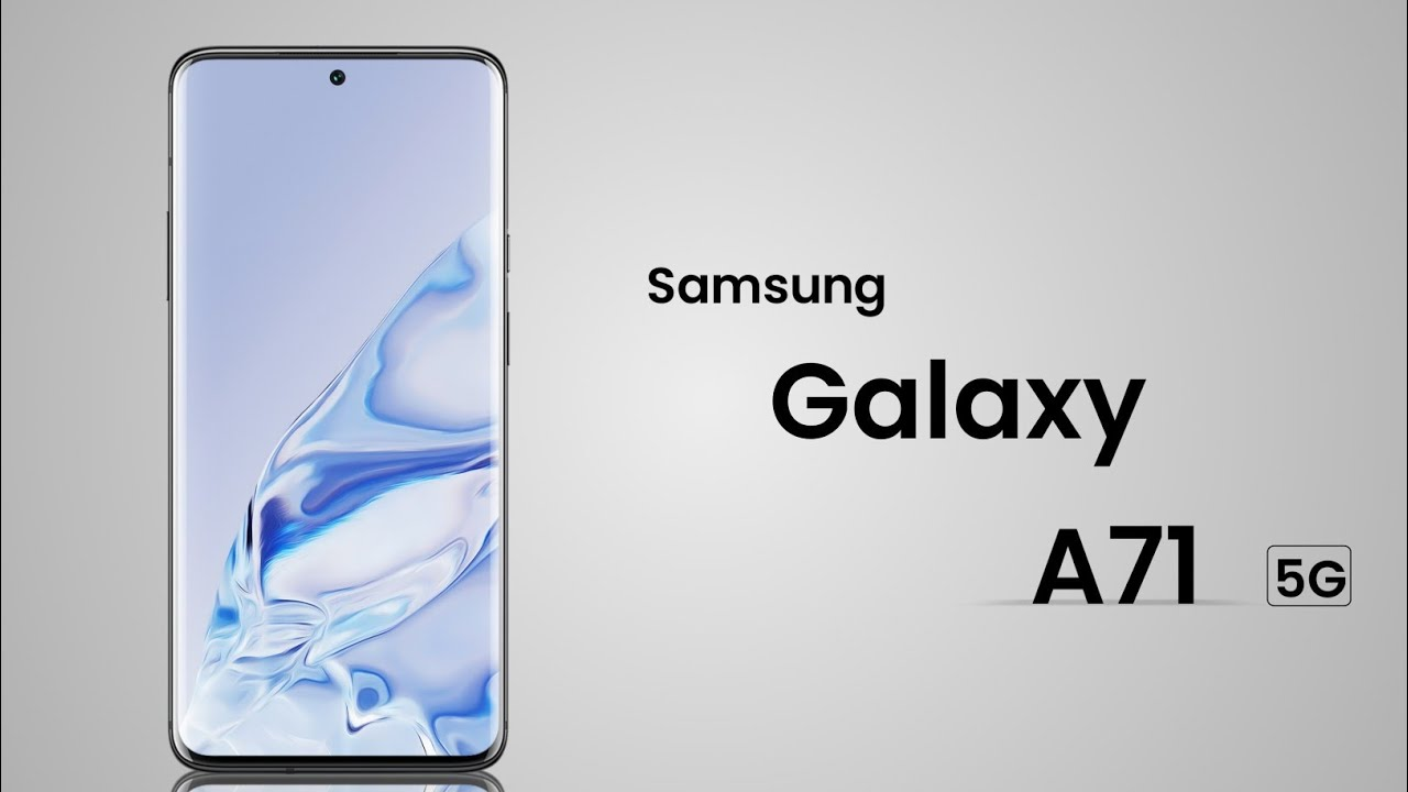 Samsung Galaxy A71 5G - A Budget 5G Phone CONFIRMED!!