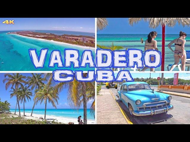 VARADERO - CUBA 4K