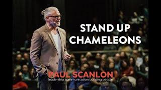 Stand Up Chameleons