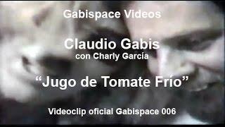 """Jugo de tomate Frío - Claudio Gabis (con Charly García) - """"Convocatoria"""" (1995) - vog.006"""