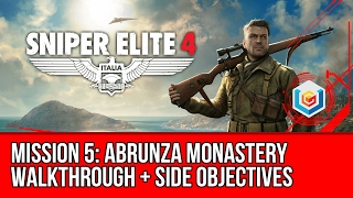 Sniper Elite 4 Walkthrough Mission 5: Abrunza Monastery (All Side Objectives)
