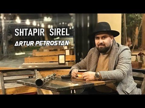 Artur Petrosyan - Shtapir Sirel (2019)