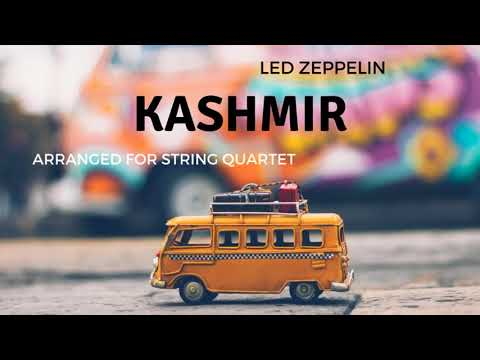 KASHMIR (Led Zeppelin) arranged for STRING quartet !