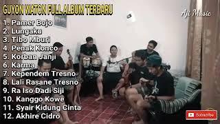 FULL ALBUM GUYON WATON JOGJAKARTA TERBARU 2019   Pamer Bojo COCOK BUAT SANTAI Tanpa Iklan
