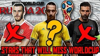 FIFA WORLD CUP MISSING XI - Stars that will MISS the WORLD CUP 2018 in RUSSIA